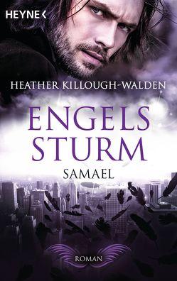 Engelssturm – Samael von Killough-Walden,  Heather, Schilasky,  Sabine