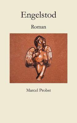 Engelstod von Probst,  Marcel