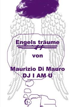 Engelsträume von Di Mauro,  Maurozio