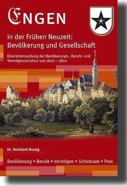 Engen in der frühen Neuzeit 1600 – 1800 von Brosig,  Reinhard