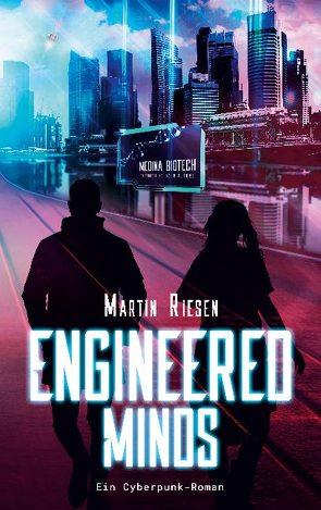 Engineered Minds von Riesen,  Martin