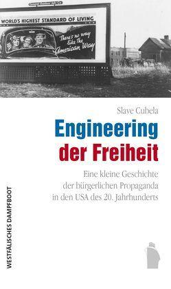 Engineering der Freiheit von Cubela,  Slave
