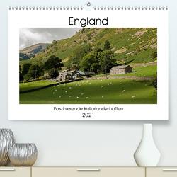 England – Faszinierende Kulturlandschaften (Premium, hochwertiger DIN A2 Wandkalender 2021, Kunstdruck in Hochglanz) von Hallweger,  Christian