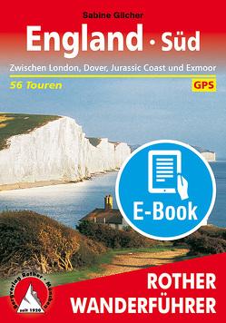 England Süd (E-Book) von Gilcher,  Sabine