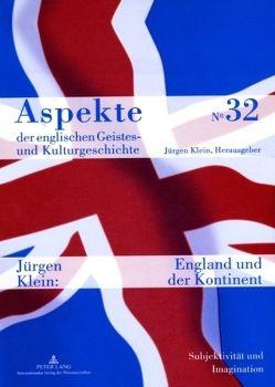 England und der Kontinent von Klein,  Jürgen