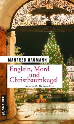 Englein, Mord und Christbaumkugel von Baumann,  Manfred