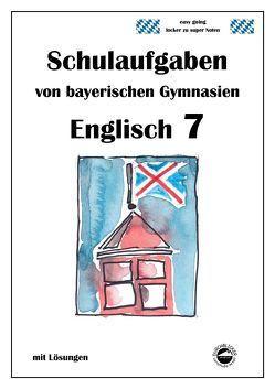Englisch 7 (Green Line NEW) Schulaufgaben von bayerischen Gymnasien mit Lösungen von Arndt,  Monika, Schmid,  Heinrich