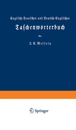 Englisch-Deutsches und Deutsch-Englisches Taschenwörterbuch von Wessely,  Ignaz Emanuel