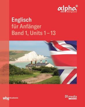 Englisch für Anfänger von Fröhlich-Ward,  Leonora, Gottschalk,  Hannelore, Pascoe,  Graham
