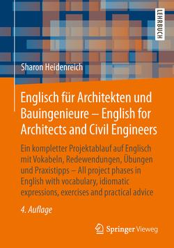 Englisch für Architekten und Bauingenieure – English for Architects and Civil Engineers von Heidenreich,  Sharon