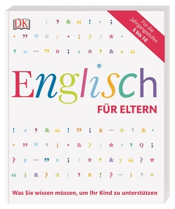 Englisch für Eltern von Werner,  Karl, Werner,  Valentin