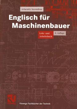 Englisch für Maschinenbauer von Jayendran,  Ariacutty