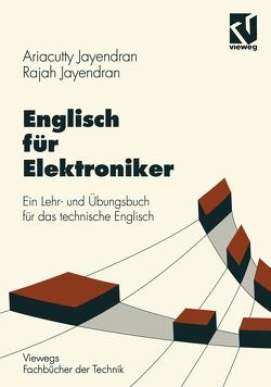 Englisch für Elektroniker von Jayendran,  Ariacutty, Jayendran,  Rajah