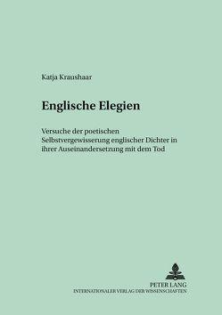 Englische Elegien von Ketterle,  Katja