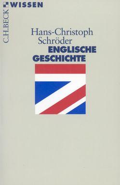 Englische Geschichte von Schröder,  Hans-Christoph