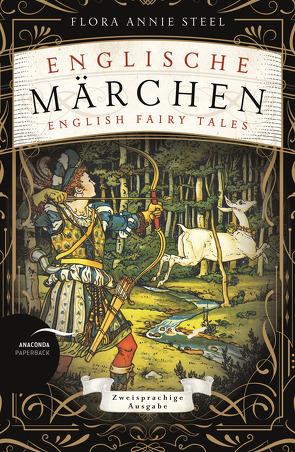Englische Märchen / English Fairy Tales von Holtsch,  Heike, Steel,  Flora Annie