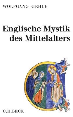 Englische Mystik des Mittelalters von Riehle,  Wolfgang