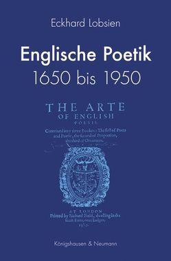 Englische Poetik 1650 bis 1950 von Lobsien,  Eckhard
