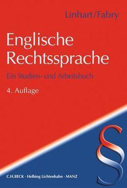 Englische Rechtssprache von Fabry,  Roger, Linhart,  Karin