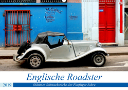 Englische Roadster – Oldtimer Schmuckstücke der Fünfziger Jahre (Wandkalender 2019 DIN A2 quer) von von Loewis of Menar,  Henning