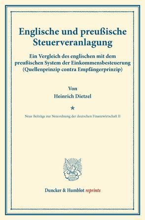 Englische und preußische Steuerveranlagung. von Dietzel,  Heinrich, Herkner,  Heinrich