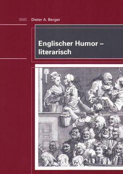 Englischer Humor – literarisch von Berger,  Dieter A.