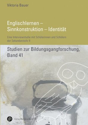 Englischlernen – Sinnkonstruktion – Identität von Bauer,  Viktoria