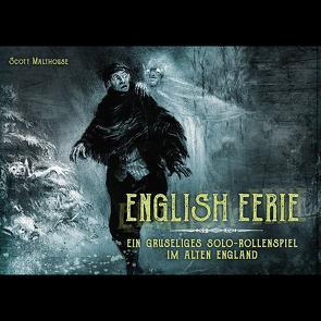 English Eerie von Dodenhoeft,  Kathrin, Malthouse,  Scott, Neugebauer,  Daniel
