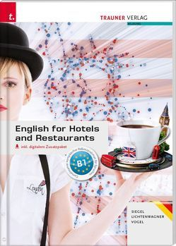 English for Hotels and Restaurants inkl. digitalem Zusatzpaket – Ausgabe für Deutschland von Lichtenwagner,  Sonja, Siegel,  Beate, Vogel,  Sibylle