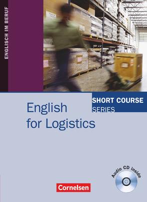 Short Course Series – Englisch im Beruf – English for Special Purposes – B1/B2 von Grussendorf,  Marion