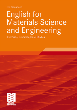 English for Materials Science and Engineering von Eisenbach,  Iris