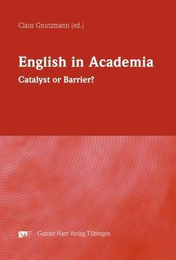 English in Academia von Gnutzmann,  Claus