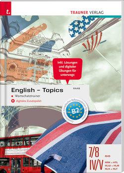 English Topics – Wortschatztrainer + digitales Zusatzpaket von Raab,  Gabriele