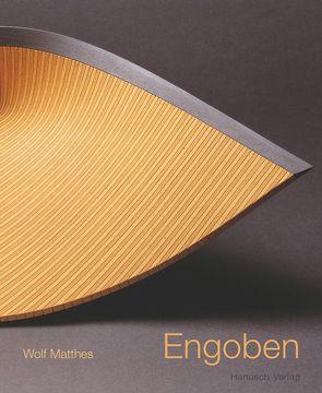 Engoben und andere tonige Überzüge auf Keramik von Matthes,  Wolf