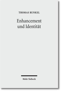 Enhancement und Identität von Runkel,  Thomas