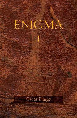 ENIGMA von Diggs,  Oscar