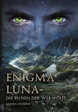 Enigma Luna von Avodem,  Amara