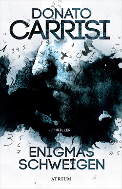 Enigmas Schweigen von Carrisi,  Donato, Matthias,  Olaf, Volxem,  Susanne Van