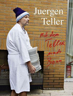 Enjoy your Life! Mit dem Teller nach Bonn von Teller,  Juergen