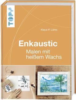 Enkaustic von Lührs,  Klaus-P.