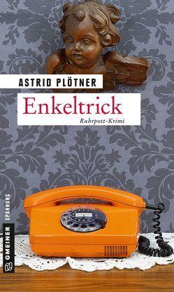Enkeltrick von Plötner,  Astrid