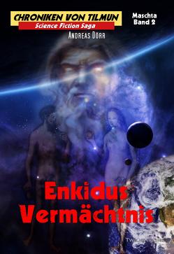 Enkidus Vermächtnis von Dörr,  Andreas