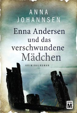Enna Andersen und das verschwundene Mädchen von Johannsen,  Anna