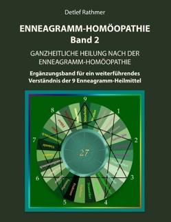 Enneagramm-Homöopathie Band 2 von Rathmer,  Detlef