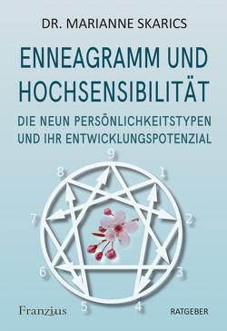 Enneagramm und Hochsensibilität von Dr. Skarics,  Marianne