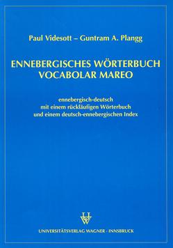 Ennebergisches Wörterbuch – Vocabolar Mareo von Plangg,  Guntram A, Videsott,  Paul