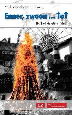 Enner, Zwoon…tot von Schönholtz,  Karl