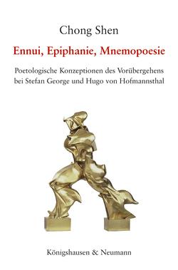 Ennui, Epiphanie, Mnemopoesie von Shen,  Chong