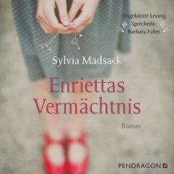 Enriettas Vermächtnis von Falter,  Barbara, Madsack,  Sylvia