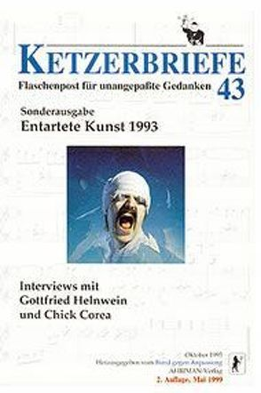 Entartete Kunst 1993: Interviews mit Gottfried Helnwein und Chick Corea von Helnwein,  Gottfried